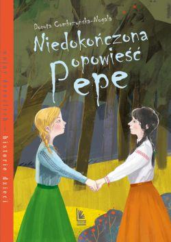 Okładka książki - Niedokończona opowieść Pepe