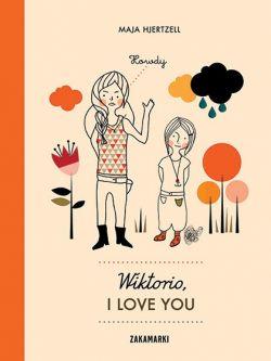 Okładka książki - Wiktorio, I love you