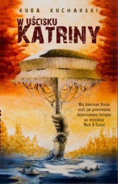 Okładka książki - W uścisku Katriny