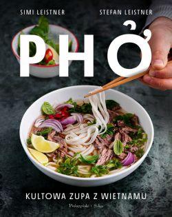 Okładka książki - Pho. Kultowa zupa z Wietnamu