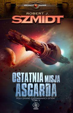 Okładka książki - Ostatnia misja Asgarda