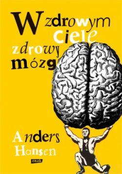 Okładka książki - W zdrowym ciele zdrowy mózg