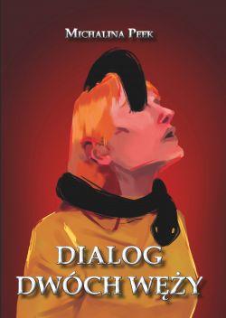 Okładka książki - Dialog dwóch węży