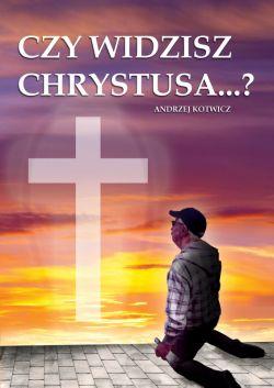 Okładka książki - Czy widzisz Chrystusa?