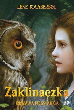 Okładka książki - Zaklinaczka. Krwawa Pieśniarka