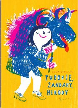 Okładka książki - Turonie, żandary, herody. Wiejska maskarada