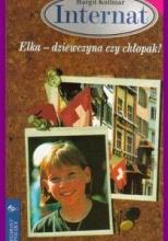 Okładka książki - Elka - dziewczyna czy chłopak?