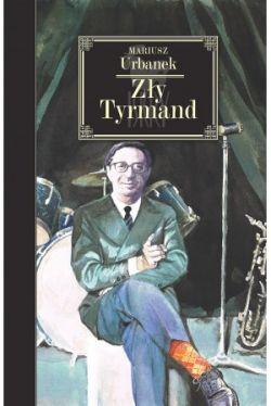 Okładka książki - Zły Tyrmand