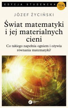 Okładka książki - Świat matematyki i jej materialnych cieni