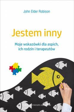 Okładka książki - Jestem inny. Moje wskazówki dla aspich, ich rodzin i terapeutów