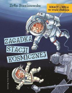 Okładka książki - Ignacy i Mela na tropie złodzieja. Zagadka stacji kosmicznej