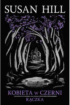 Okładka książki - Kobieta w czerni. Rączka
