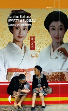 Okładka książki - Kwiaty w pudełku. Japonia oczami kobiet