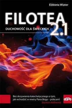 Okładka książki - Filotea 2.1. Duchowość dla świeckich