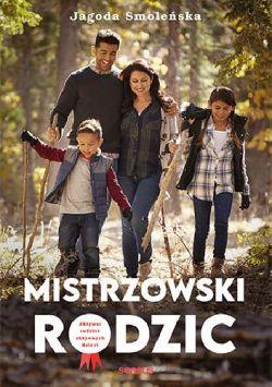 Okładka książki - Mistrzowski rodzic