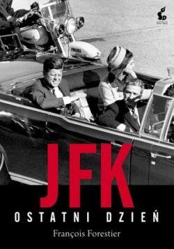Okładka książki - JFK. Ostatni dzień