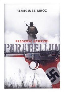 Okładka książki - Parabellum (#1). Prędkość ucieczki