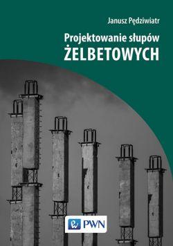Okładka książki - Projektowanie słupów żelbetowych