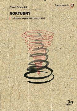 Okładka książki - Nokturny / z dziejów wyobraźni poetyckiej