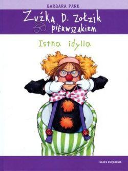 Okładka książki - Zuźka D. Zołzik pierwszakiem. Istna idylla