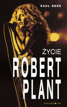 Okładka książki - Robert Plant. Życie