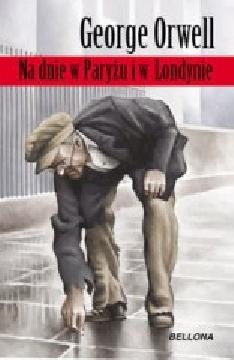 Okładka książki - Na dnie w Paryżu i w Londynie