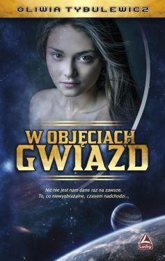 Okładka książki - W objęciach gwiazd