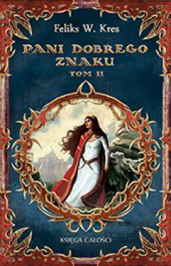 Okładka książki - Pani Dobrego Znaku tom2