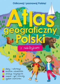Okładka książki - Atlas geograficzny Polski z naklejkami