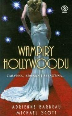 Okładka książki - Wampiry Hollywoodu