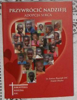 Okładka książki - Przywrócić nadzieję - Adopcja serca