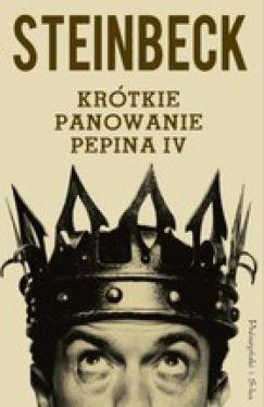 Okładka książki - Krótkie panowanie Pepina IV