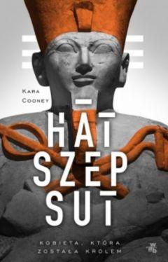 Okładka książki - Hatszepsut. Kbieta, która została królem