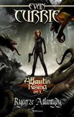 Okładka książki - Atlantis Rising 1: Rycerze Atlantydy