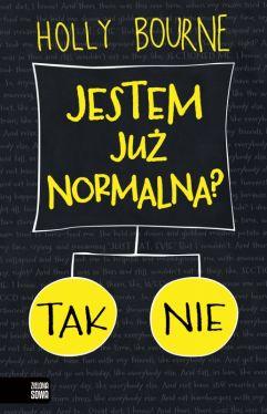 Okładka książki - Jestem już normalna?