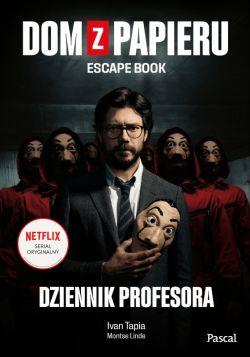 Okładka książki - Dom z papieru. Escape book