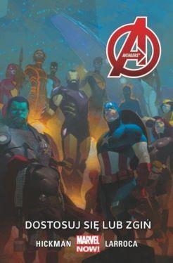 Okładka książki - Avengers   Dostosuj się lub zgiń, tom 5. Marvel Now