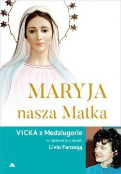 Okładka książki - Maryja, nasza Matka