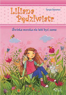 Okładka książki - Liliana Pędziwiatr. Świnka morska nie lubi być sama
