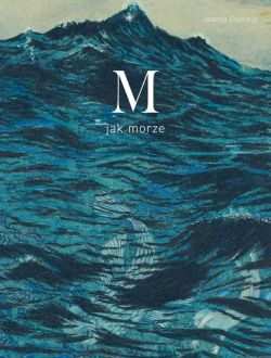 Okładka książki - M jak morze