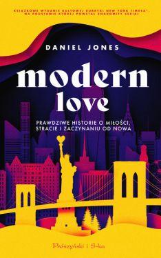 Okładka książki - Modern Love. Prawdziwe historie o miłości, stracie i zaczynaniu od nowa