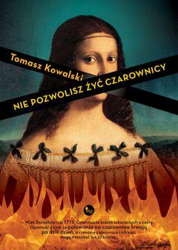 Okładka książki - Nie pozwolisz żyć czarownicy