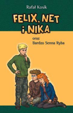 Okładka książki - Felix, Net i Nika oraz bardzo senna ryba