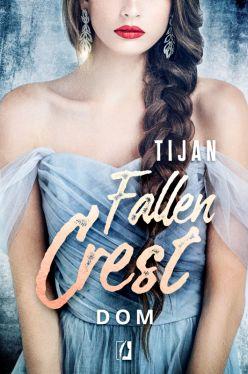 Okładka książki - Fallen Crest. Tom 6. Dom