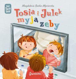 Okładka książki - Tosia i Julek myją zęby