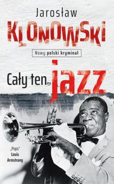 Okładka książki - Cały ten Jazz