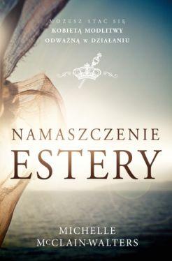 Okładka książki - Namaszczenie Estery