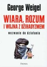 Okładka książki - Wiara, rozum i wojna z dżihadyzmem