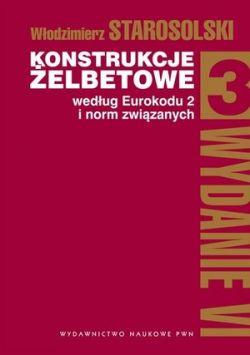 Okładka książki - Konstrukcje żelbetowe według Eurokodu 2 i norm związanych. T. 3