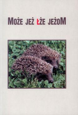 Recenzja Może Jeż łże Jeżom Red Roman Nowoszewski